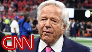 Patriots owner Robert Kraft accused of soliciting sex - CNN