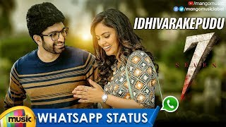 Idhivarakepudu Song WhatsApp Status Video | 7 Telugu Movie Songs | Havish | Nandita | Regina - MANGOMUSIC