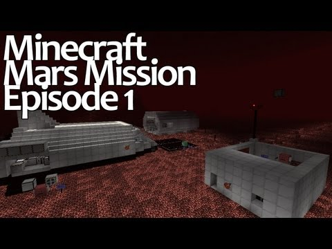 Minecraft Mars Mission Episode 1