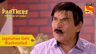 Your Favorite Character | Jagmohan Gets Blackmailed | Partners Trouble Ho Gayi Double - SABTV