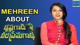 Actress Mehreen About Krishna Gadi Veera Prema Gadha | TFPC - TFPC