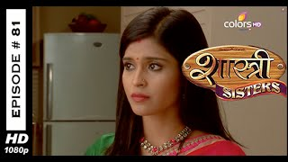 Shastri Sisters : Episode 83 - 24th October 2014