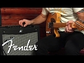 The All-New Fender® Mustang™ Amplifier Series: Tutorial