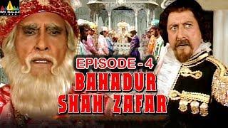 Bahadur shah zafar Episode -4 | Hindi Tv Serials | Sri Balaji Video - SRIBALAJIMOVIES