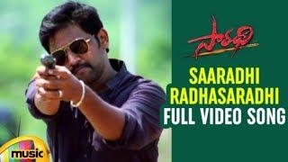 Latest Telugu Songs 2018 | Saaradhi Telugu Movie Songs | Saaradhi RadhaSaradhi Full Video Song - MANGOMUSIC