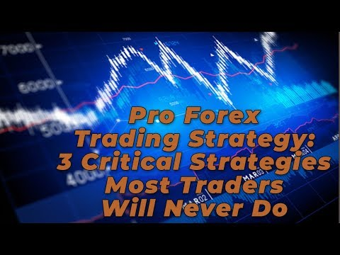 Pro Forex Trader Shows 3 Critical