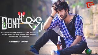 Dont Love Music Video | by Nihanth NT | Latest Telugu Music Video | TeluguOne - TELUGUONE