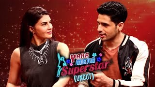 Sidharth Malhotra: It's Easy To Do INTIMATE Scenes With Jacqueline | Yaar Mera Superstar Season 2