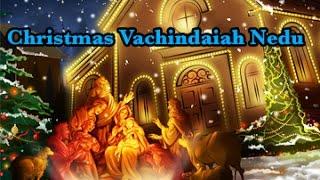 Christmas Vachindaiah Nedu || Navodayam || Telugu Christian Songs - BHAKTHITVTELUGU
