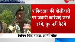 Army chief General Bipin Rawat warns Pakistan over ceasefire violation - ZEENEWS
