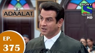 Adaalat : Episode 375 - 22nd November 2014