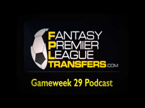Gameweek 29 Podcast