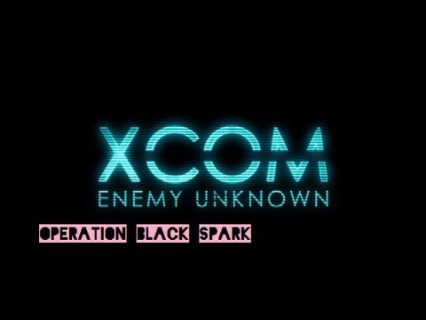XCOM Featuring YOU! Operation Black Spark