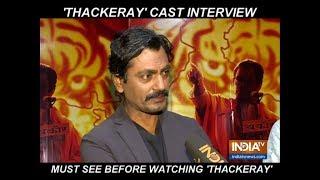Nawazuddin Siddiqui opens up on Thackeray being called 'propaganda film' - INDIATV