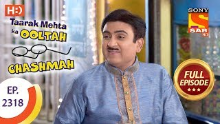 Taarak Mehta Ka Ooltah Chashmah - तारक मेहता - Ep 2318 - Full Episode - 19th October, 2017 - SABTV