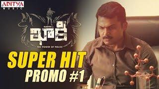 Khakee Movie Super Hit Promo #1 || Khakee Telugu Movie || Karthi, Rakul Preet || Ghibran - ADITYAMUSIC
