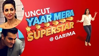 Malaika Arora Khan & Arbaaz Khan on zoom Yaar Mera Superstar | Full Episode | EXCLUSIVE