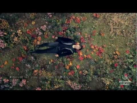 2AM - Never Let You Go (Japanese Version PV)HD
