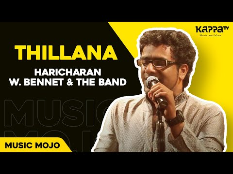 Thillana - Haricharan w  Bennet & the band - Music Mojo Kappa TV