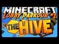 Minecraft | THE HIVE | SERVER LOBBY PARKOUR #1