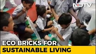 Building Eco-Bricks By Recycling Plastic - NDTV