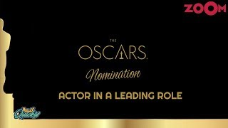 Oscar Nominations For Best Actor In A Leading Role | Bolly Quickie - ZOOMDEKHO