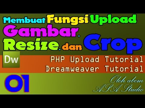 Membuat Fungsi Upload Gambar, Resize, dan Crop [01] Video Preview [Dreamweaver Tutorial]
