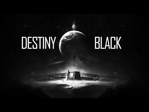 Destiny:Black