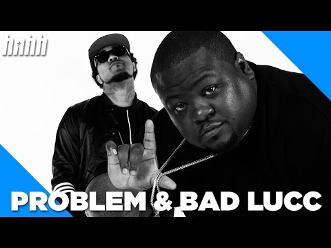 Problem - Problem & Bad Lucc Talk Career Beginnings, New Music  Feat. Bad Lucc