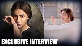 Mahira Khan OPENS UP On About Her Powerful BATHTUB Scene | Verna - HUNGAMA