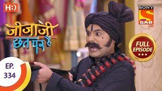 Jijaji Chhat Per Hai - Ep 334 - Full Episode - 16th April, 2019 - SABTV