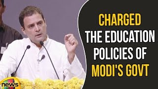 Rahul Gandhi Charged the Education policies of Modi's Government | Rahul Gandhi Over Modi |MangoNews - MANGONEWS