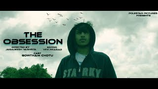 THE OBSESSION telugu psychological short film directed by jagadeesh vashista - YOUTUBE