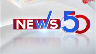 News 50: Watch top news stories of today, January 20, 2019 - ZEENEWS