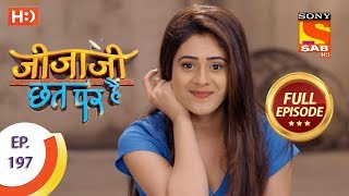Jijaji Chhat Per Hai - Ep 197 - Full Episode - 10th October, 2018 - SABTV