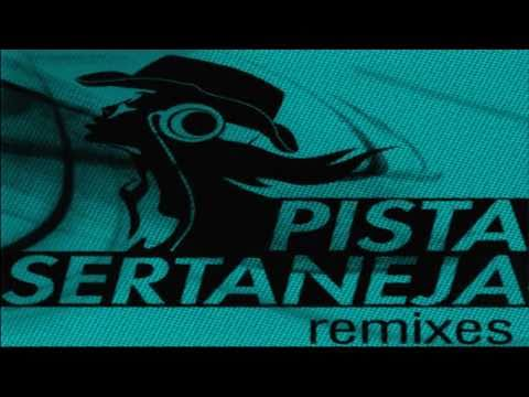 Pista Sertaneja Remixes 2 - CD 2012