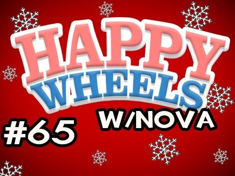 Happy Wheels HOLIDAY MARATHON w/Nova Ep.65 - IT KEEPS HAPPENING WITH SANTA!!