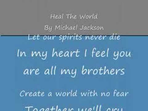 Heal The World By Michael Jackson (with lyrics)