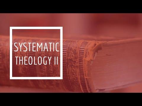 (21) Systematic Theology II - Pneumatology