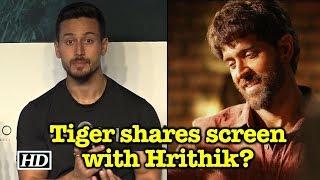 Tiger shares screen with Hrithik? - IANSINDIA