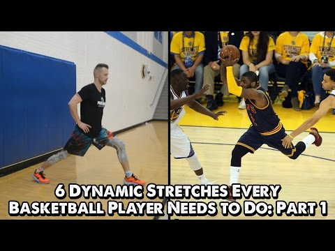 Dynamic Stretches Every Basketball Player Needs to Do: Part 1