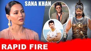 Sana Khan's HONEST Rapid Fire | Shah Rukh Khan | Varun Dhawan | Baahubali - HUNGAMA