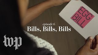 Bills, Bills, Bills: Episode 6 - WASHINGTONPOST
