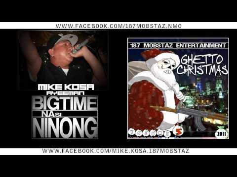 MIKE KOSA & AYEEMAN - BIGTIME NA SI NINONG (BEAT BY JE BEATS)