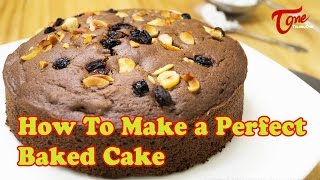 How To Make a Perfect Baked Cake | Bharathi's Kitchen - TELUGUONE