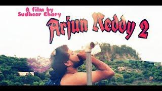Arjun Reddy2 Latest Telugu Shortfilm 2018 - YOUTUBE