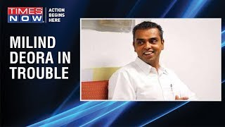 Mumbai Congress leader Milind Deora found guilty for violating poll code violation - TIMESNOWONLINE