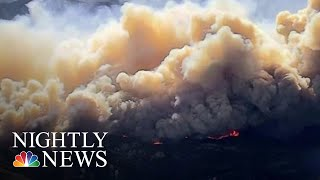 Massive Wildfires Continue To Threaten California | NBC Nightly News - NBCNEWS