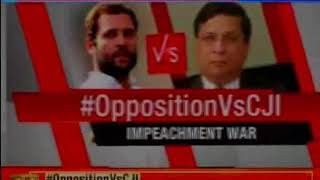 Opposition vs CJI: Day after attacking CJI's writ, Congress now wield 5-point charges - NEWSXLIVE