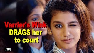 Priya Varrier's Wink DRAGS her to court! - BOLLYWOODCOUNTRY